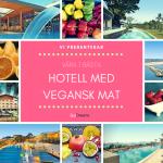 De 7 bästa hotellen med vegansk mat