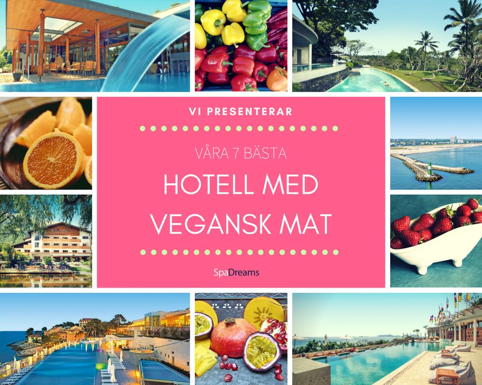 Våra 7 bästa hotell med vegansk mat