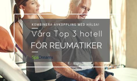 Top 3 Hotell för Reumatiker